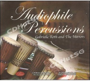 Gabrielle Roth & The Mirrors : AUDIOPHILE PERCUSSIONS I CD