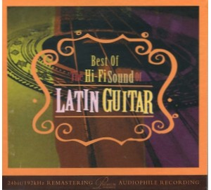 Best Of Hi-Fi Sound Of LATIN GUITAR Audiophile CD