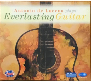 Antonio De Lucena plays EVERLASTING GUITAR 2CD 24bit Mastering